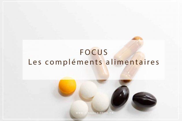 Zoom sur les compléments alimentaires, conseils et astuces